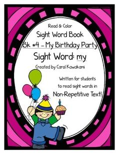 Sight word books - This sight word book was written to practice a basic sight word  my. The text in this sight word book is written in NON-REPETITIVE text so students must attend to print!   The text and graphics are clear in this sight word book for easy access for young children.