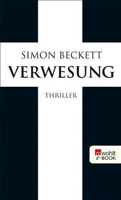 Verwesung von Simon Beckett, http://www.amazon.de/dp/B004WOX534/ref=cm_sw_r_pi_dp_PwHptb1Z8VWEF