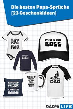 Zeit für ein Statement für uns Väter: T-Shirts, Tassen, Kappen und Pullis mit den besten Papa-Sprüchen für werdende Väter und all jene, die es bereits sind. #papa #vater #sprüche #lustig #papasprüche #vatertag Papa T Shirt, Sports, Tops, Fashion, Good Birthday Presents, Baby Sayings, Gift Ideas For Women, Father's Day, Hs Sports