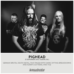German brutal death metal; fast-paced with hard-hitting breakdowns and always gutteral and vile