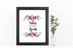 Sisters make, the best friends, gift for sister, gift for her,  watercolor art print, typography pri