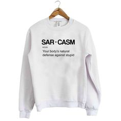 Abut Sarcasm Sweatshirt This sweatshirt is Made To Order, we print the sweatshirt one by one so we can control the quality. We use DTG Technology to print on to Sarcasm Sweatshirt Funny Shirt Sayings, Sarcastic Shirts, Funny Tee Shirts, Shirts With Sayings, Funny Hoodies, Funny Sweatshirts, Style Pastel, Jugend Mode Outfits, Grunge Look