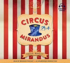 2017 Totally Do-Able Reading Challenge: Circus Mirandus  (Audiobook CD)  Read a book with Red on the Cover.