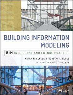 Hoboken, New Jersey : Wiley, [2014] Building information modeling Building information modeling