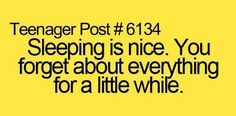 teenager post sleeping is nice.