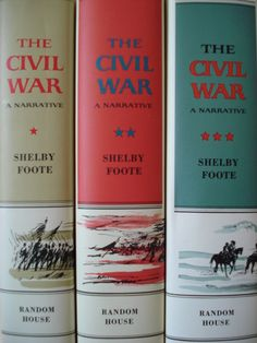 """""""The Civil War"""" by Shelby Foote (a favorite in history)"""