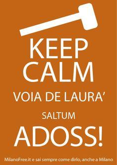 http://milanofree.it/ #milano #milan #keep #calm #quotes