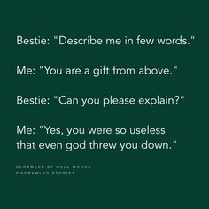 Lmao, everything is sarcastic with my bff 😋😂😂😂🤣 Besties Quotes, Girly Quotes, Best Friend Quotes, True Quotes, Funny Quotes, Story Quotes, Qoutes, Funny Memes, Best Friendship Quotes