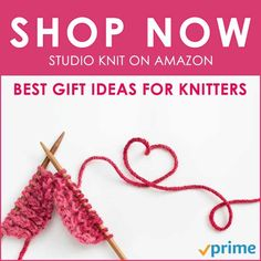 SHOP NOW Best Gift Ideas for Knitters on Amazon Prime by Studio Knit