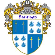 Santiago Coat of Arms   http://spanishcoatofarms.com/ has a wide variety of products with your Hispanic surname with your coat of arms/family crest, flags and national symbols from Mexico, Peurto Rico, Cuba and many more available upon request,