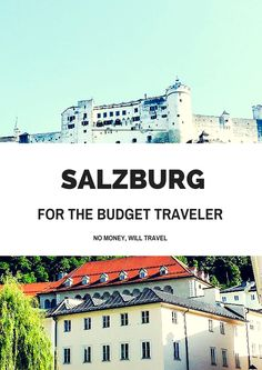 #Salzburg is a playground for us tourists, but a black-hole for our wallets! Find out how to #travel on a budget in this post.