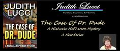 The Case of Dr Dude Blog Tour @JudithLucci @RukiaPublishing - http://wp.me/p40lGX-7zl