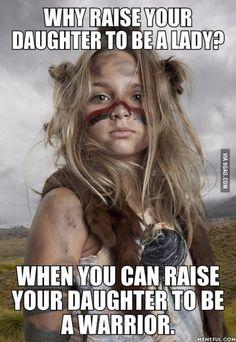 Dauntless daughters.