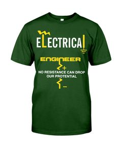 Electrical Engineer Shirt Engineer Shirt, Electrical Engineering, Classic T Shirts, Mens Tops, Engineering