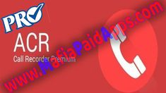 Automatic Call Recorder (ACR) Pro v1.0 Apk for Android    Automatic Call Recorder (ACR) Pro Apk  Automatic Call Recorder (ACR) Pro is a Tool Application for android  Download last version of Automatic Call Recorder (ACR) Pro Apk for android from MafiaPaidApps with direct link  Automatic call recorder PRO in this version:  - Full features free up to date & premium support  - Full refund (100% money back guarantee) if app does not work as described  - All ads were removed  This is the…