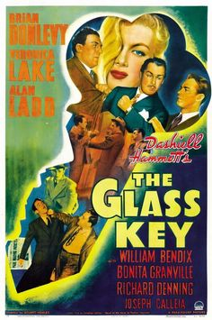 MonsterGirl's Quote of the Day! The Glass Key (1942)