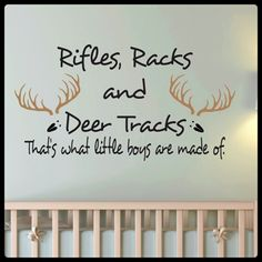 Nursery wall decal - Rifles, Racks and Deer Tracks. That's what little boys/girls are made of.