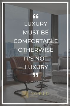 """""""Luxury must be comfortable, otherwise it's not luxury."""" Coco Chanel Design quotes, inspiration, luxury #quotestodesignby #quotes #luxury Study Motivation Quotes, Luxury Interior Design, Design Quotes, Coco Chanel, Design Elements, Contemporary Design, Design Trends, Mindset, Motivational Quotes"""