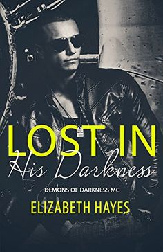 Lost in His Darkness (Demons of Darkness Book 1) by Elizabeth Hayes http://www.amazon.com/dp/B01D3JXFRY/ref=cm_sw_r_pi_dp_8ZZ6wb1XKCHW9