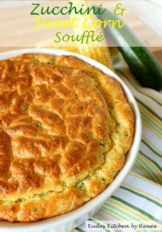 zucchini and sweet corn souffle  - A light, healthy souffle made zucchini and corn with a hint of sweetness, buttery goodness and swiss cheese in every bite. The perfect breakfast or dinner.