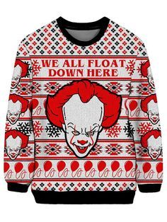 713d8f43a We All Float Down Here Sweatshirt | Pennywise | Christmas sweaters ...