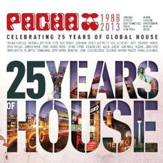 Various - Pacha: Celebrating 25 Years of Global House