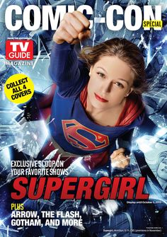 June 30, 2015: Supergirl Cover for TV Guide Magazine Comic-Con Special ift.tt/1BVssct