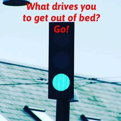 What drives you to get out of bed? Ill bet you havesomereason thatll get you excited enough to spring out of bed right? Or maybe you are struggling to find something thats meaningful. If you are hiding under the sheets it may be time to find your WHY and make that your reason to get up in the morning.  It might be having time to exercise. It might be your chance to work on your small business before the workday. It might be the quiet time you get to gather your thoughts for the day. Plan…