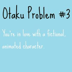 Otaku issues - Google Search