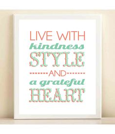 Coral, Mint, and Aqua 'Live With Kindness, Style, and a Grateful Heart' print poster