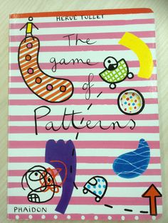 Patterns  Herve Tullet books are amazing!