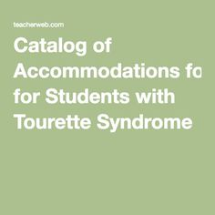 Catalog of Accommodations for Students with Tourette Syndrome Educational Assistant, Relationship Addiction, Aspergers Autism, Behavior Plans, Teaching Techniques, Mental Health Support, Instructional Strategies, Autism Spectrum Disorder, Speech And Language