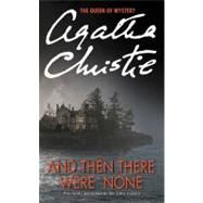 """And Then There Were None , by Christie Agatha  Cover: Paperback Copyright: 2/28/2013  """" Ten strangers are lured to an isolated island mansion off the Devon coast by a mysterious """"U. N. Owen."""" """"Nine . . ."""" At dinner a recorded message accuses each of them in turn of having a guilty secret, and by the end of the night one of the guests is dead. $5.82   http://www.biggerbooks.com/?AID=9342541=7025473=3936421=bbcj"""