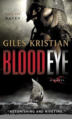 Blood Eye by Giles Kristian, Click to Start Reading eBook, A Viking adventure, packed with battles, blood and gore, Raven is historical fiction at its very best