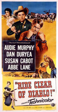 RIDE CLEAR OF DIABLO (1953) - Audie Murphy - Dan Duryea - Susan Cabot - Abbe Lane - Directed by Jesse Hibbs - Universal-International - Insert Movie Poster.