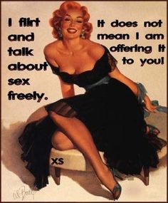 funny quote and funny pictures compliments of Pin Up Quotes, Funny Quotes, Cheeky Quotes, Clever Quotes, Pin Up Girl Vintage, Vintage Stuff, Vintage Quotes, Retro Lingerie, Hottest Redheads