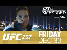 UFC (Ultimate Fighting Championship): UFC 207 Embedded: Vlog Series - Episode 4