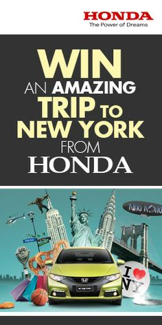 Win an Amazing Trip to New York from Honda #NewYork #BigApple #trip #contest
