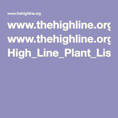 www.thehighline.org High_Line_Plant_List.pdf