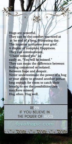 Hugs love quotes quote happy hope hugs uplifting heartfelt powerful