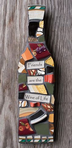 Custom Mosaic Wine Bottle Wall Art with Whimsical Message. $32.95, via Etsy.