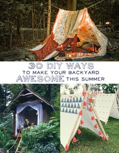 30 DIY Ways To Make Your Backyard Awesome This Summer. Oooo love all of these! Stargazing loft, huge scrabble board, tents, and fire pits for smores. sign me up ;)