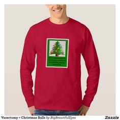 Vasectomy = Christmas Balls Men's Long Sleeved Shirt