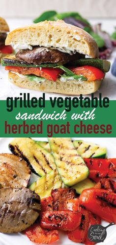 Grilled Vegetable Sandwich with Goat Cheese - Cooking For My Soul Grilled Vegetable Sandwich with Herbed Goat Cheese! Made with grilled red bell peppers, zucchini, p Vegetarian Grilling, Healthy Grilling Recipes, Grilled Steak Recipes, Vegetarian Recipes, Barbecue Recipes, Barbecue Sauce, Grilled Vegetable Sandwich, Grilled Vegetables, Grilled Zucchini
