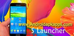 S Launcher (Galaxy S6 Launcher) Prime v3.6 Full Apk Terbaru | Androidapkapps - S Launcher Prime is the most polished, highly customizable Galaxy S5 style (TouchWiz style) launcher, Smooth, Rich features, NO AD.