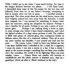 ìthe glass menagerieî by tennessee williams: tom and his irony essay In the text the glass menagerie by tennessee williams, the female voice of amanda wingfield has been expressed through tone, irony and symbolism in order to represent her inability to distinguish between illusion and reality.