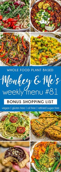 Monkey and Me's Menu 78 features delicious, wholesome recipes! All are Whole Food Plant Based Diet, vegan, oil free, refined sugar free & gluten free. Clean Dinner Recipes, Clean Dinners, Plant Based Diet, Plant Based Recipes, Healthy Oils, Healthy Sauces, Healthy Appetizers, Healthy Desserts, Veggie Bean Burger