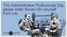 Happy Administrative Professional's Day….this one is for my sister Michelle. Administrative Assistant Day, Administrative Professional Day, Admin Professionals Day, Whatsapp Funny Pictures, Admin Day, Secretary's Day, Crafts For 3 Year Olds, Employee Appreciation Gifts, Fb Quote