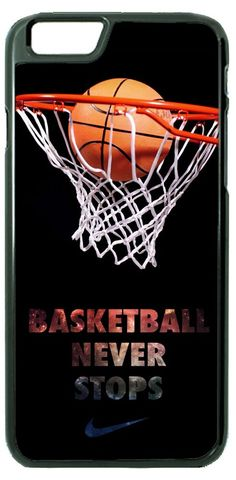 bddd01f9e0c Basketball Never Stops Case Cover for iPhone Samsung LG SONY HTC Motorola  in Cell Phones