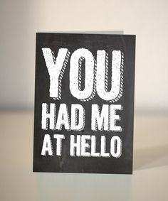 Valentine card  You had me at hello  Handmade  by DickensInk, £2.25